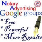 Notary Advertising Google Group. Free group for those who advertise daily and want to achieve greater results working in group.