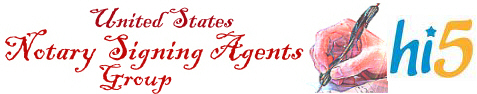 United States Notary Signing  Agents Group Hi5, Join us and promote your notary business.